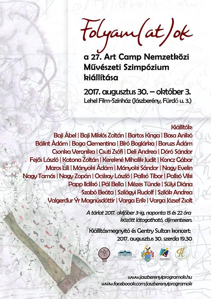 ART Camp 2017 - Folyama(at)ok. Kiállításmegnyitó!